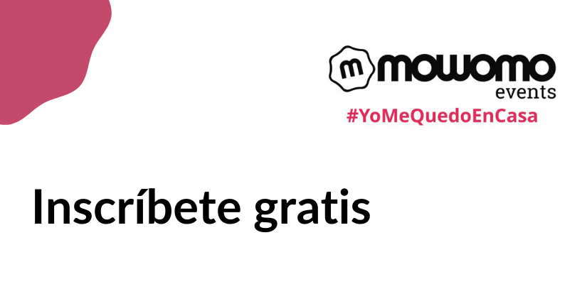 Inscríbete gratis al mowomo camp #yomequedoencasa