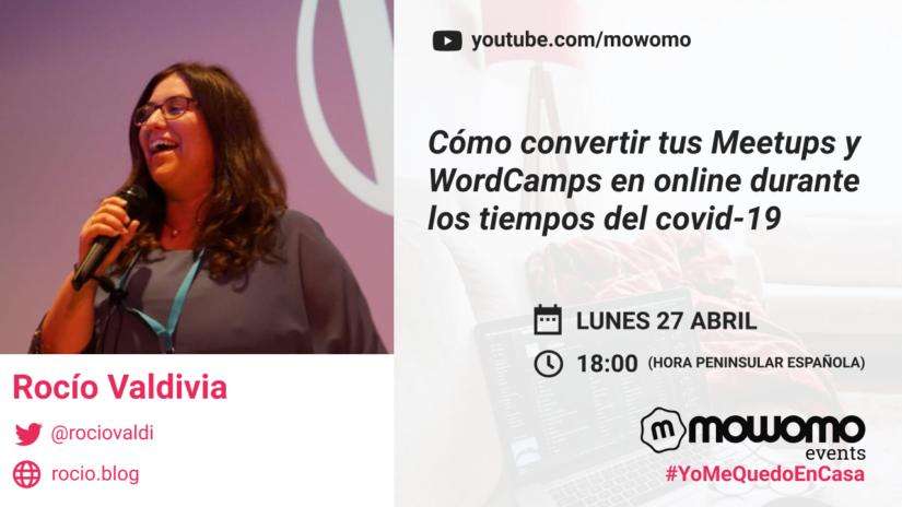Rocío Valdivia en el mowomo camp #yomequedoencasa