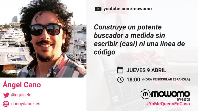 Ángel Cano en el mowomocamp #yomequedoencasa