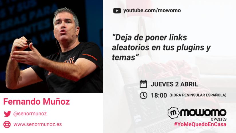 Fernando Muñoz en el mowomo camp #yomequedoencasa